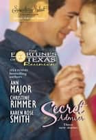 Secret Admirer: Secret Kisses / Hidden Hearts / Dream Marriage (Mills & Boon Silhouette) ebook by Ann Major, Christine Rimmer, Karen Rose Smith