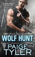 Wolf Hunt ebook by