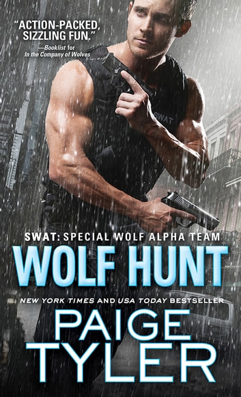 Wolf Hunt ebook by Paige Tyler