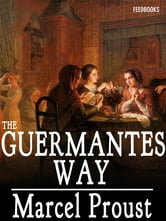 The Guermantes Way ebook by Marcel Proust,CK Scott Moncrieff - Translator