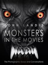 Monsters in the Movies ebook by John Landis