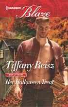Her Halloween Treat ebook by Tiffany Reisz