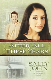 After All These Years ebook by Sally John