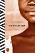 The Boy Next Door ebook by Irene Sabatini