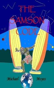 The Samson Code ebook by Michael Moyes