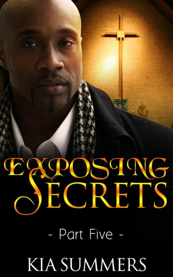 Exposing Secrets 5 - The Lucas Family Scandal, #5 ebook by Kia Summers