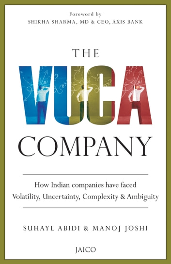 The VUCA Company ebook by Suhayl Abidi