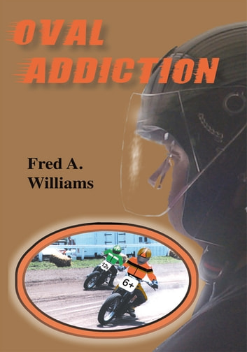 Oval Addiction ebook by Fred A. Williams