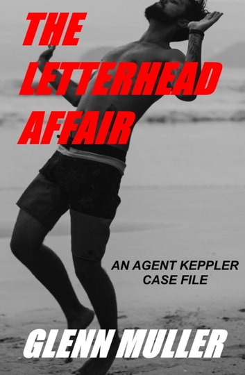 The Letterhead Affair ebook by Glenn Muller