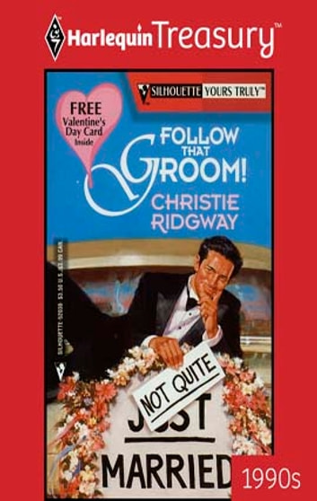 Follow That Groom! ebook by Christie Ridgway