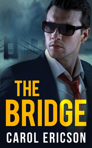 The Bridge (Mills & Boon Intrigue) (Brody Law, Book 1) 電子書 by Carol Ericson