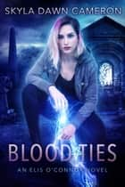 Blood Ties ebook by