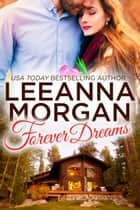 Forever Dreams - A Small Town Romance ebook by Leeanna Morgan