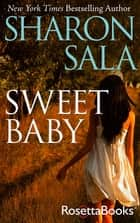 Sweet Baby ebook by Sharon Sala