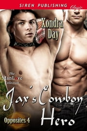Jax's Cowboy Hero ebook by Xondra Day