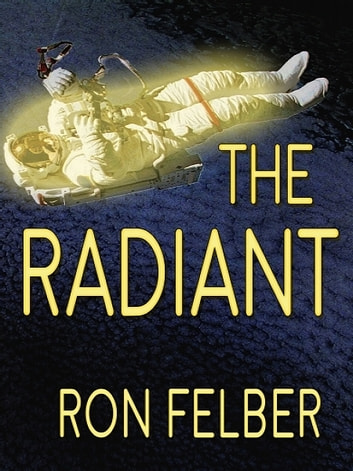 The Radiant ebook by Ron Felber