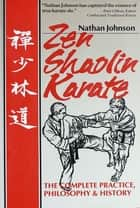 Zen Shaolin Karate ebook by Nathan Johnson