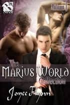 The Marius World Collection, Volume 1 ebook by Joyee Flynn