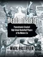 Heads of State ebook by Mark Hostutler