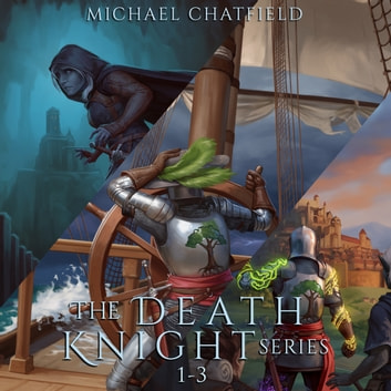 Death Knight Box Set 1-3 audiobook by Michael Chatfield