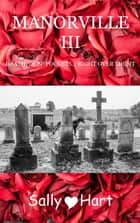 Manorville III ebook by Sally Hart