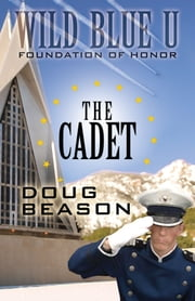 The Cadet ebook by Doug Beason
