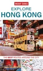 Insight Guides: Explore Hong Kong ebook by Insight Guides