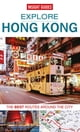 Insight Guides所著的Insight Guides: Explore Hong Kong 電子書