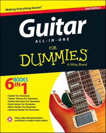 Guitar All-In-One For Dummies ebook by Hal Leonard Corporation,Jon Chappell,Mark Phillips,Desi Serna