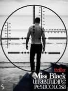Un'abitudine pericolosa eBook by Miss Black