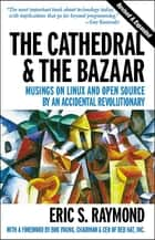 The Cathedral & the Bazaar ebook by Raymond