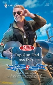 Top Gun Dad ebook by Ann DeFee