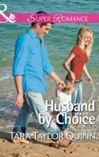 Husband by Choice (Mills & Boon Superromance) (Where Secrets are Safe, Book 3) ebook by Tara Taylor Quinn