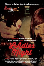 Ladies' Night ebook by Naomi Hirahara,Kate Thornton,Jeri Westerson