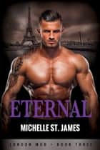 Eternal ebook by Michelle St. James
