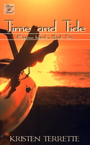 Time and Tide ebook by Kristen Terrette