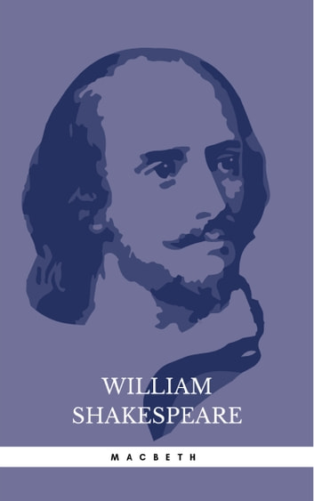 William Shakespeare Macbeth Ebook