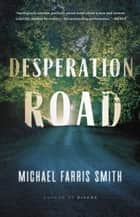 Desperation Road ebook by Michael Farris Smith