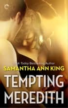 Tempting Meredith ebook by Samantha Ann King