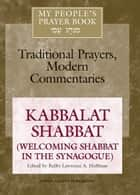 My People's Prayer Book, Vol. 8 ebook by Rabbi Lawrence A. Hoffman