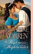 Her Highness and the Highlander ebook by Tracy Anne Warren