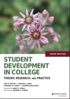 Student Development in College - Theory, Research, and Practice ebook by Lori D. Patton, Kristen A. Renn, Stephen John Quaye,...