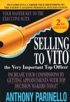 Selling To Vito ebook by Anthony Parinello