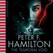The Temporal Void audiobook by Peter F. Hamilton