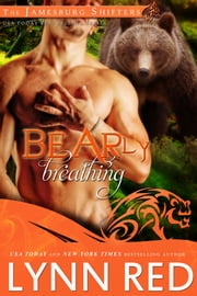 Bearly Breathing ebook by Lynn Red