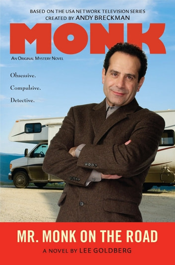Mr. Monk on the Road ebook by Lee Goldberg