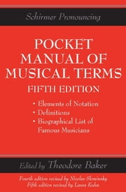 Pocket Manual of Musical Terms ebook by Theodore Baker
