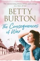 The Consequences of War ebook by