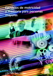 Ejercicios de motricidad y memoria para personas mayores (Color) ebook by Kobo.Web.Store.Products.Fields.ContributorFieldViewModel