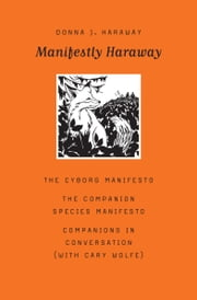 Manifestly Haraway ebook by Donna J. Haraway, Cary Wolfe